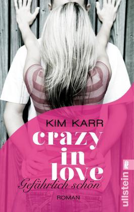 Crazy in Love  - Gefährlich schön