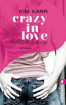 Crazy in Love - Gefährlich sexy