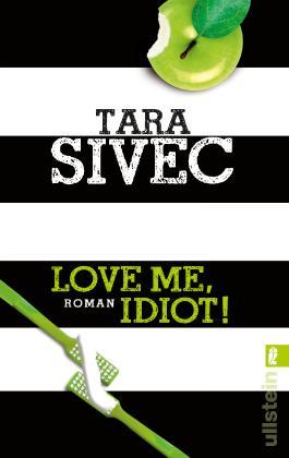 Love Me, Idiot!