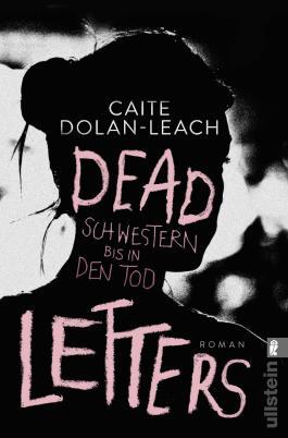 Dead Letters – Schwestern bis in den Tod