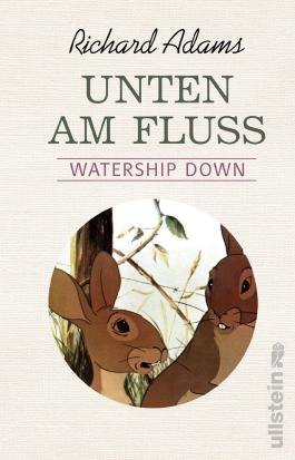 Unten am Fluss - 'Watership Down'