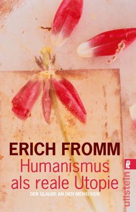 Humanismus als reale Utopie