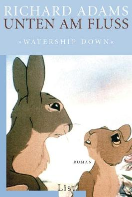 "Unten am Fluss - ""Watership Down"""