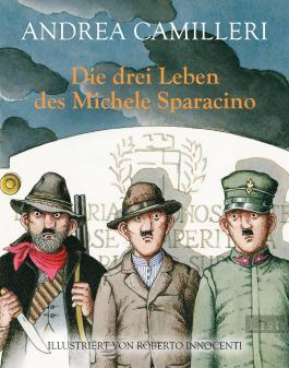 Die drei Leben des Michele Sparacino