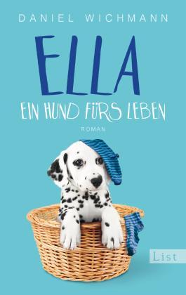 Ella. Ein Hund fürs Leben