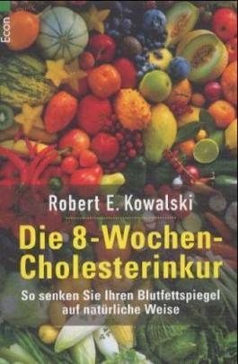 Die 8-Wochen-Cholesterinkur