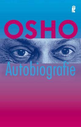 Osho - Autobiographie