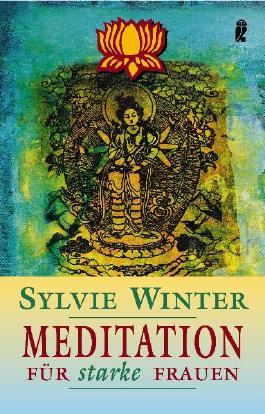 Meditation für starke Frauen