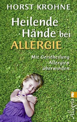 Heilende Hände bei Allergie