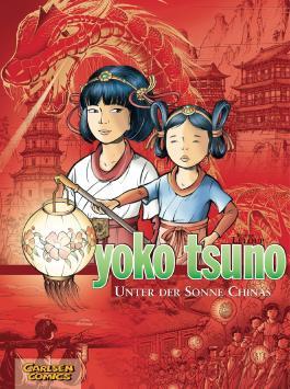 Yoko Tsuno Sammelbände 5: Unter der Sonne Chinas
