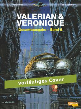Valerian und Veronique Gesamtausgabe, Band 5