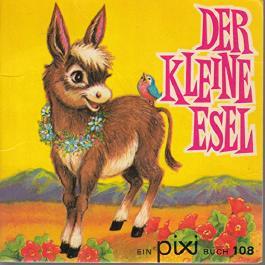 Der kleine Esel - Pixi-Buch Nr. 108 aus Serie 17 + 18 aus Kassette