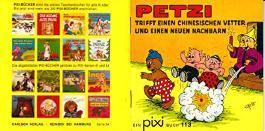 Petzi trifft einen chinesischen Vetter und einen neuen Nachbarn