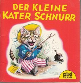Der kleine Kater Schnurr - Pixi-Buch Nr. 506 aus Pixi-Serie 65 -