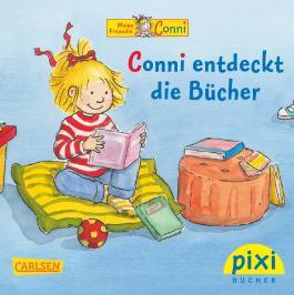 Pixi 1836: Bestseller-Pixi: Conni entdeckt die Bücher