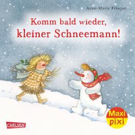 Komm bald wieder, kleiner Schneemann!