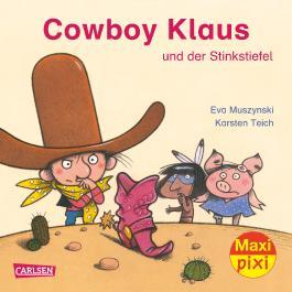 Cowboy Klaus und der stinkende Stiefel