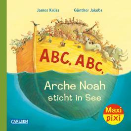 Maxi Pixi 248: ABC Arche Noah sticht in See