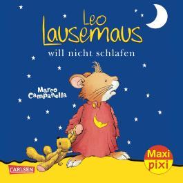 Maxi Pixi 54: Leo Lausemaus will nicht schlafen