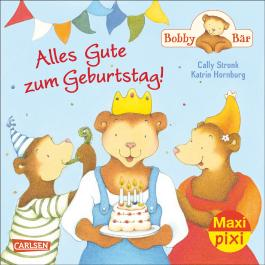 Maxi Pixi 183: Bobby Bär: Alles Gute zum Geburtstag!