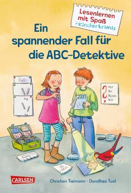 Ein spannender Fall für die ABC-Detektive (Lesenlernen mit Spaß + Kinderkrimis )