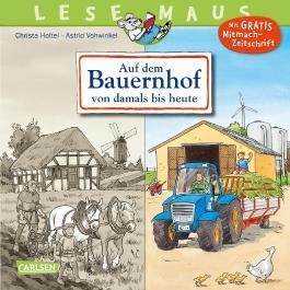LESEMAUS 154: Auf dem Bauernhof von damals bis heute