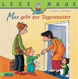 LESEMAUS, Band 94: Max geht zur Tagesmutter