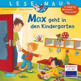 LESEMAUS 18: Max geht in den Kindergarten