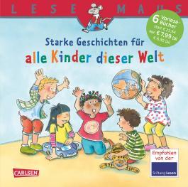 LESEMAUS Sonderbände: Starke Geschichten für alle Kinder dieser Welt