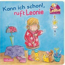 Leonie: Kann ich schon!, ruft Leonie