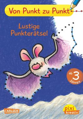 Pixi kreativ 79: Von Punkt zu Punkt: Lustige Punkterätsel