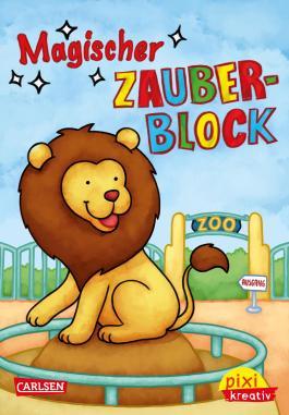 Pixi kreativ 94: Magischer Zauberblock (Zoo)