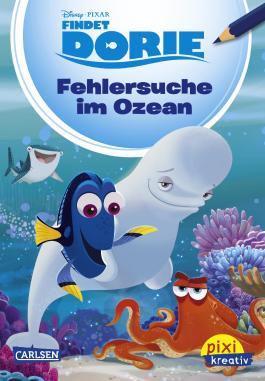 Pixi kreativ 88: Disney: Findet Dorie: Fehlersuche im Ozean