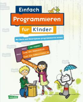 Carlsen Clever: Einfach Programmieren für Kinder
