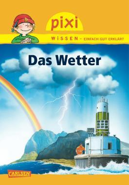 Pixi Wissen, Band 22: Das Wetter