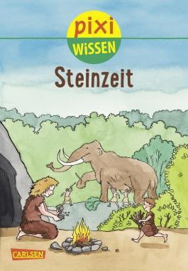 Pixi Wissen 63: Steinzeit