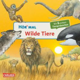Hör mal: Wilde Tiere