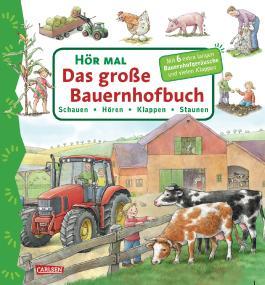 Hör mal: Das große Bauernhofbuch