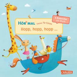 Hör mal: Verse für Kleine: Hopp, hopp, hopp ...