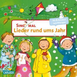 Sing mal: Lieder rund ums Jahr