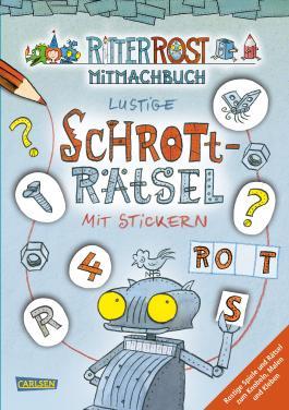 Ritter Rost: Lustige Schrott-Rätsel mit Stickern