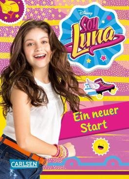 Disney Soy Luna: Soy Luna - Ein neuer Start