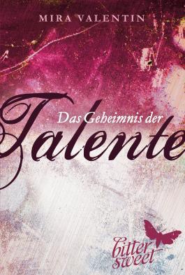 Das Geheimnis der Talente (Die Talente-Reihe 1)