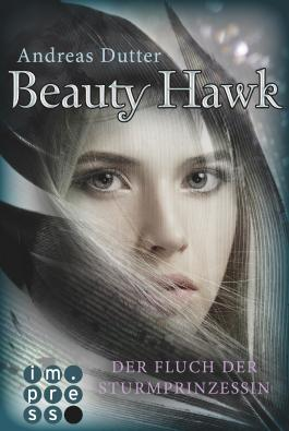 Beauty Hawk - Der Fluch der Sturmprinzessin