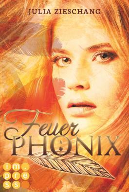 Feuerphönix (Die Phönix-Saga 1)