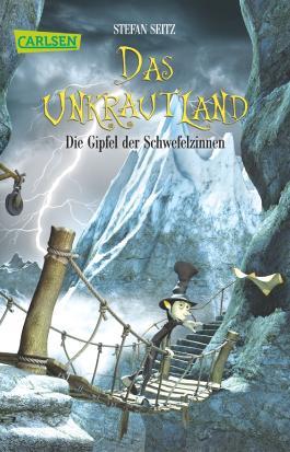Das Unkrautland, Band 3: Die Gipfel der Schwefelzinnen