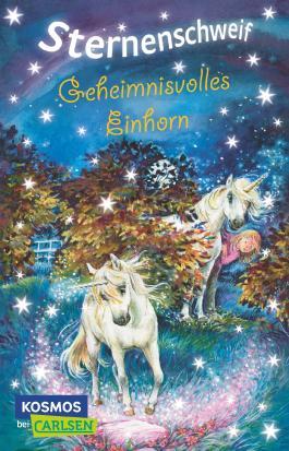 Sternenschweif Band 20: Geheimnisvolles Einhorn