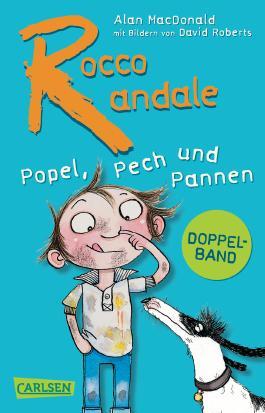 Rocco Randale – Popel, Pech und Pannen (Doppelband)