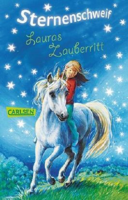 Sternenschweif Band 4: Lauras Zauberritt