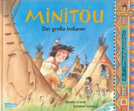 Minitou: Der große Indianer